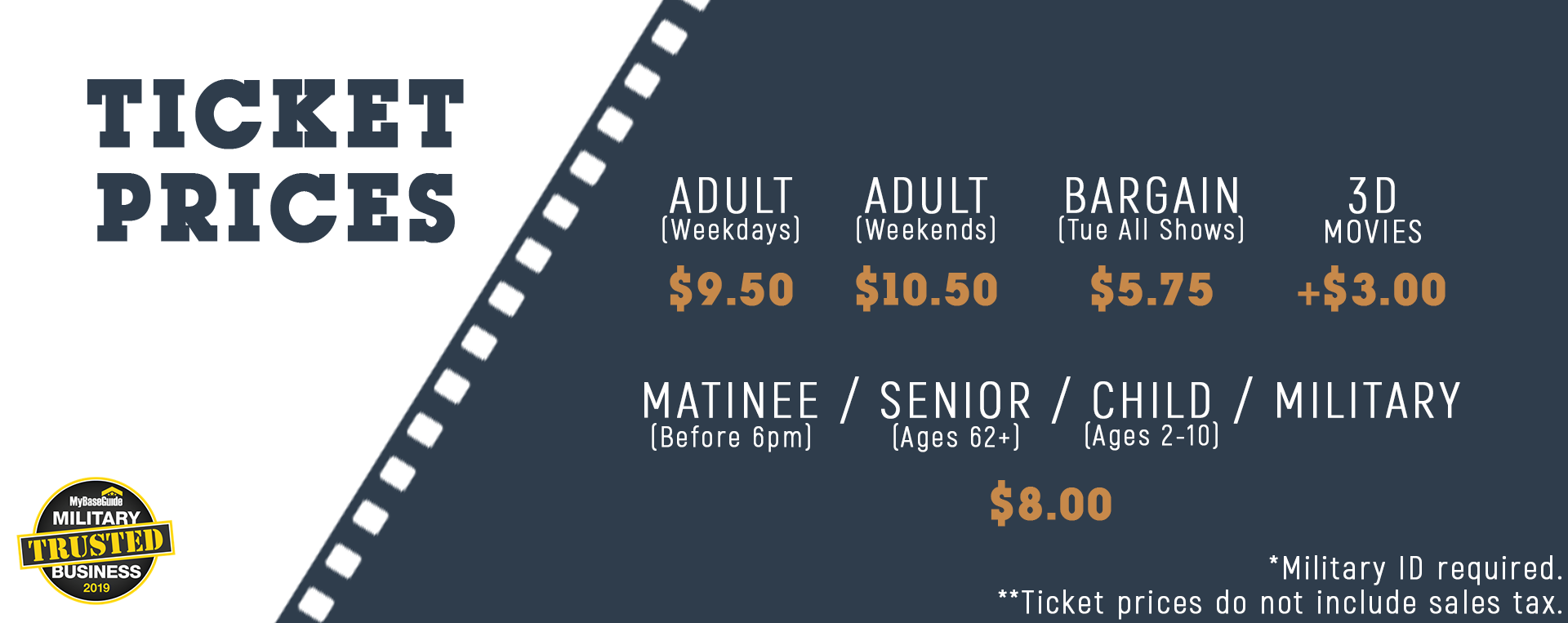 Ticket-Prices-Updated-W-Matinee- MilitaryBadge Lg